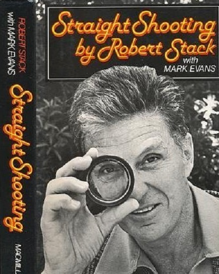 STRAIGHT SHOOTING : ROBERT STACK   ET   LES INCORRUPTIBLES.